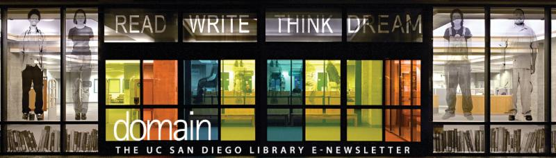 Domain_ e-newsletter from the UC San Diego Library