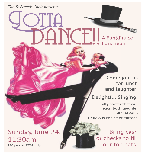 Choir Luncheon Fun(D) Raiser—Sunday, June 24, 11:30am