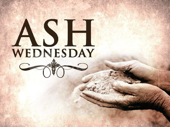 Ash Wednesday - February 14