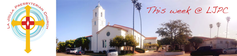 This Week at La Jolla Presbyterian Church