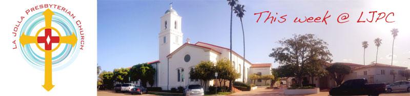 This Week at La Jolla Presbyterian Church