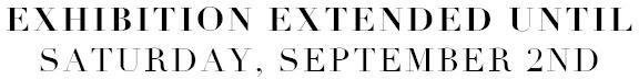 Extended Thru September 2nd