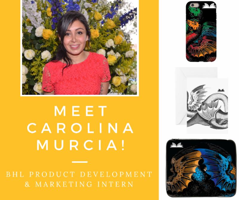 Carolina Murcia_ BHL_s new Product Development and Marketing Intern