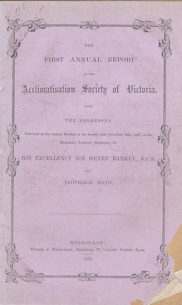 Annual report of the Acclimatisation Society of Victoria. no. 1. 1862.