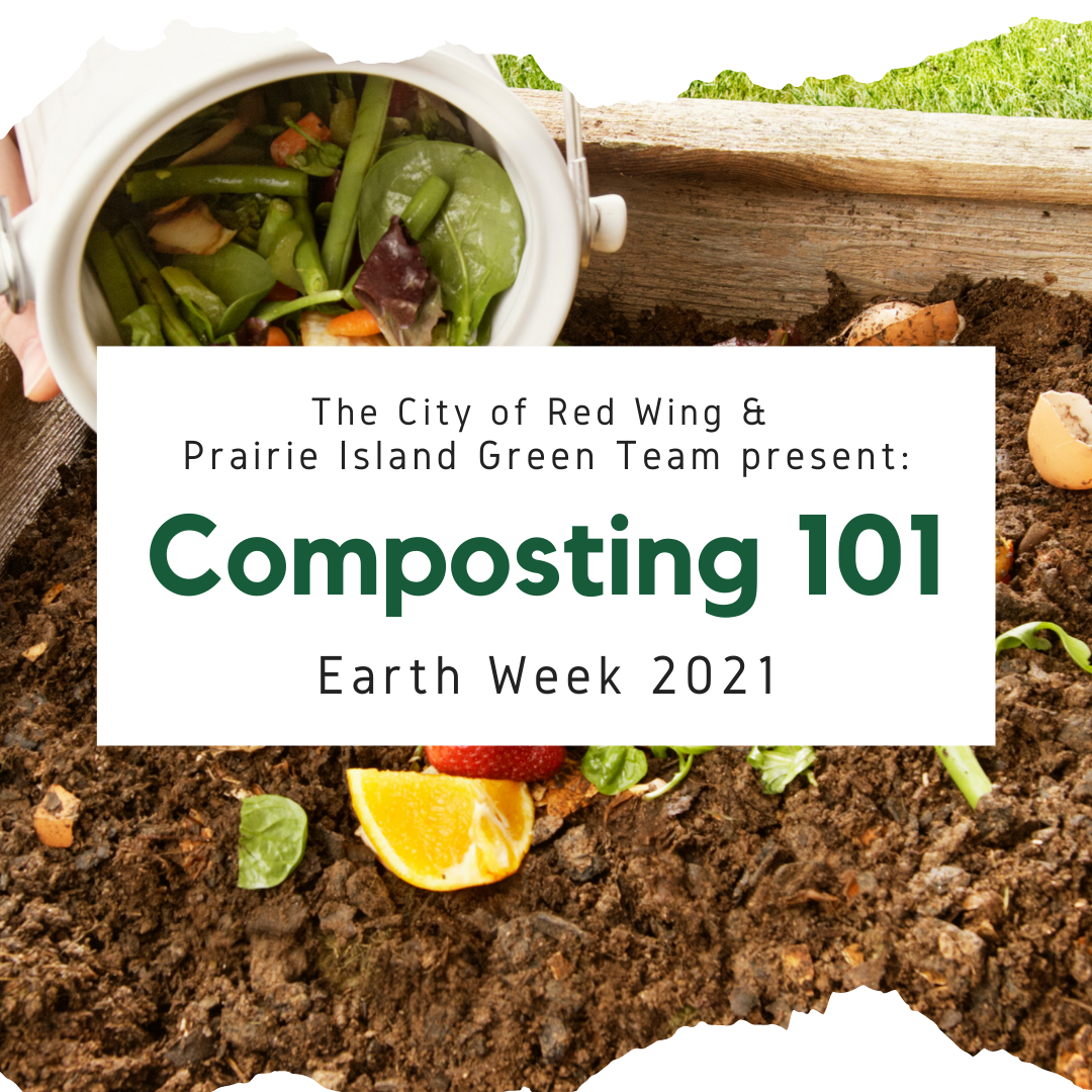 Photo of compost being poured into dirt and a box with Composting 101 Earth Week 2021 text