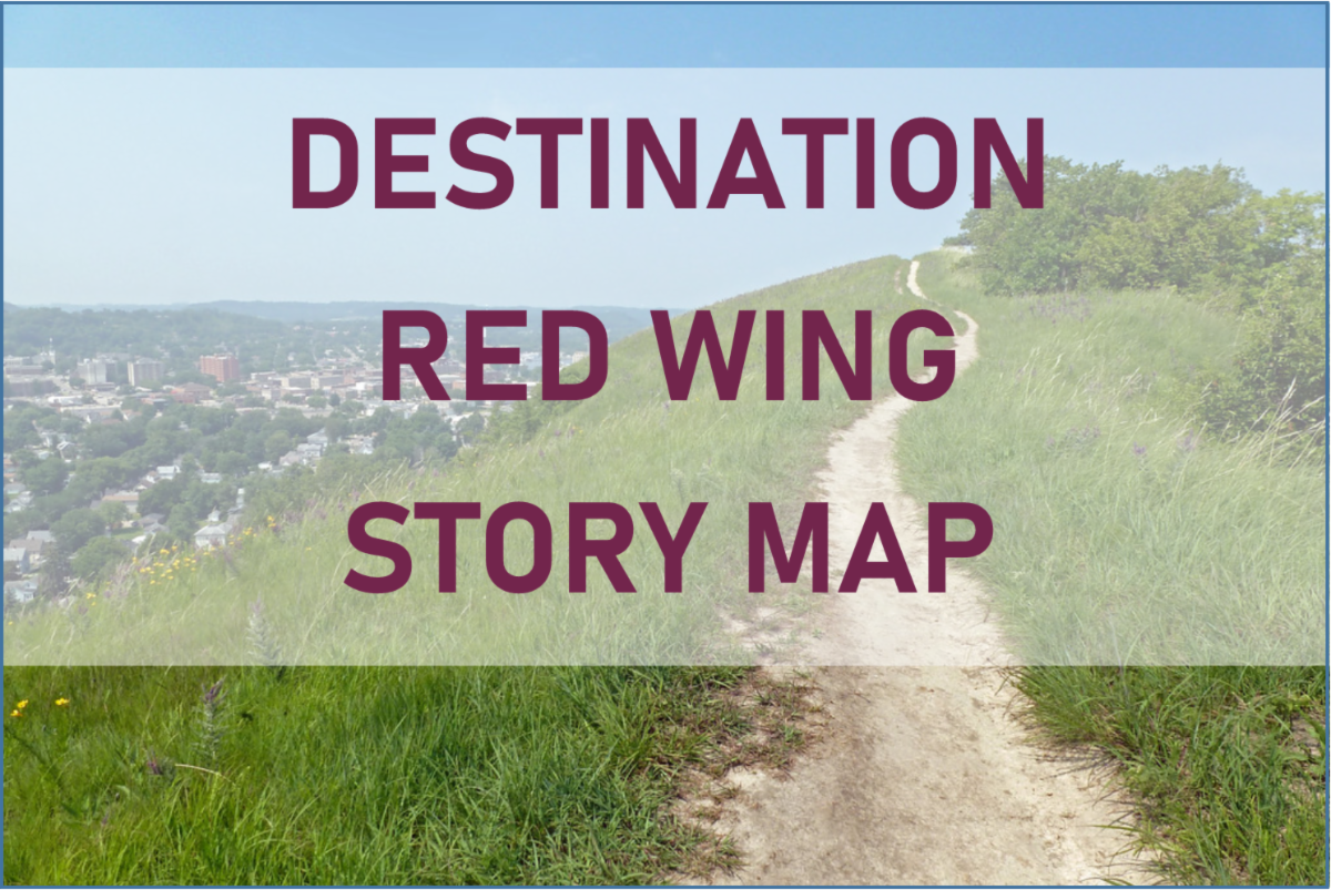 Photo atop Barn Bluff He Mni Can overlaid with the words Destination Red Wing Story Map