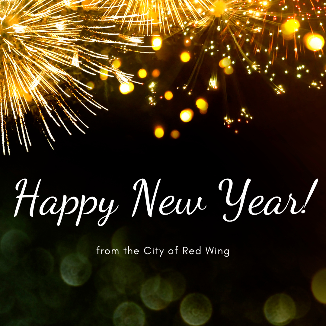 Image of fireworks on a dark background with the words Happy New Year! from the City of Red Wing