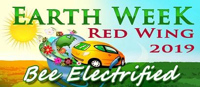 Image of a yellow cartoon car in a green field under a sunny sky with the words Earth Week Red Wing 2019 Bee Electrified