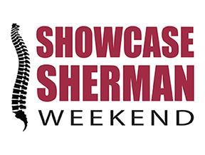 Showcase Sherman Weekend
