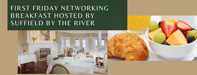 First Friday Networking Breakfast w/ Suffield Chamber of Commerce @ Suffield by the River