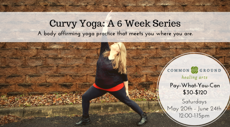 Curvy Yoga A 6 Week Series