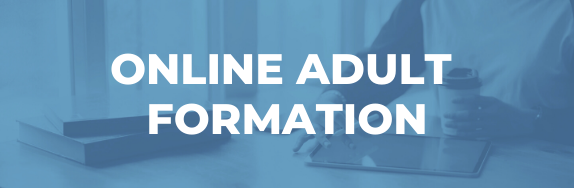 Online Adult Formation