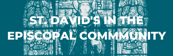 St. Davids in the Episcopal Community