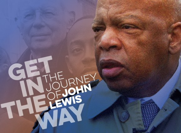 Get in the Way_ The Journey of John Lewis