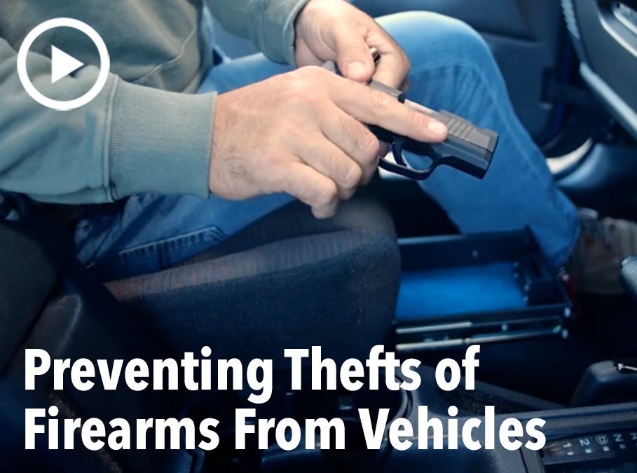 Preventing Thefts of Firearms From Vehicles
