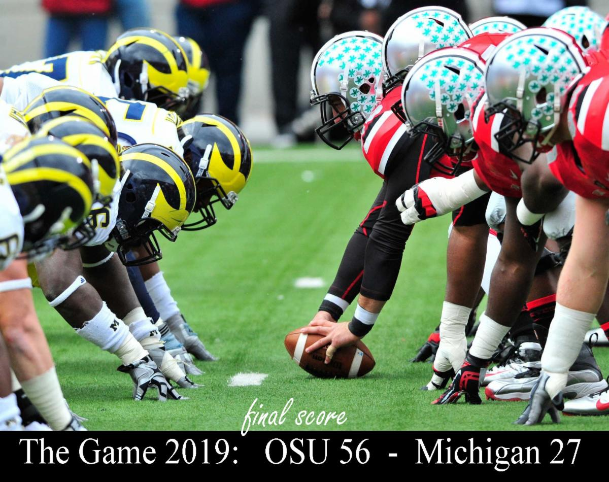 The OSU Michigan game on November 30 2019