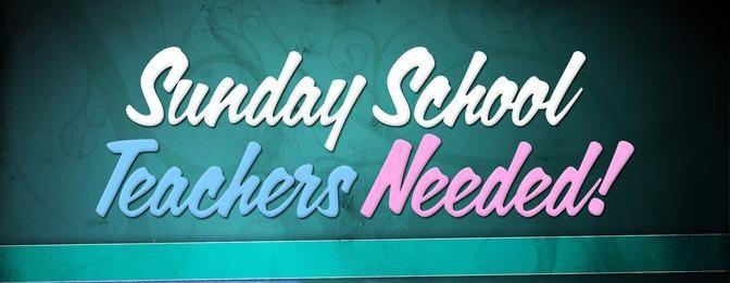 sunday school teachers needed.jpg