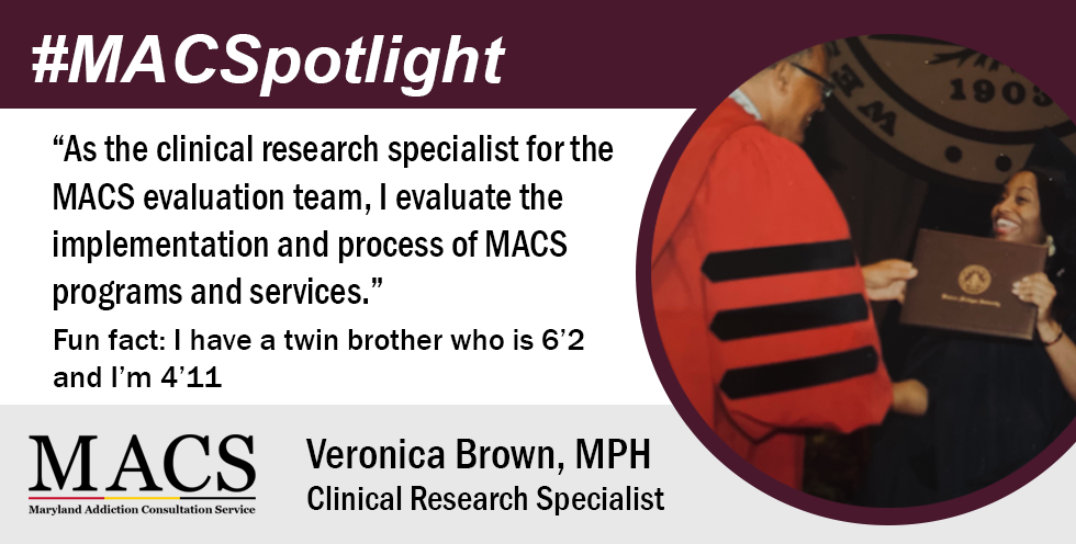 MACSpotlight on clinical research specialist Veronica Brown, MPH pictured receiving degree and smiling