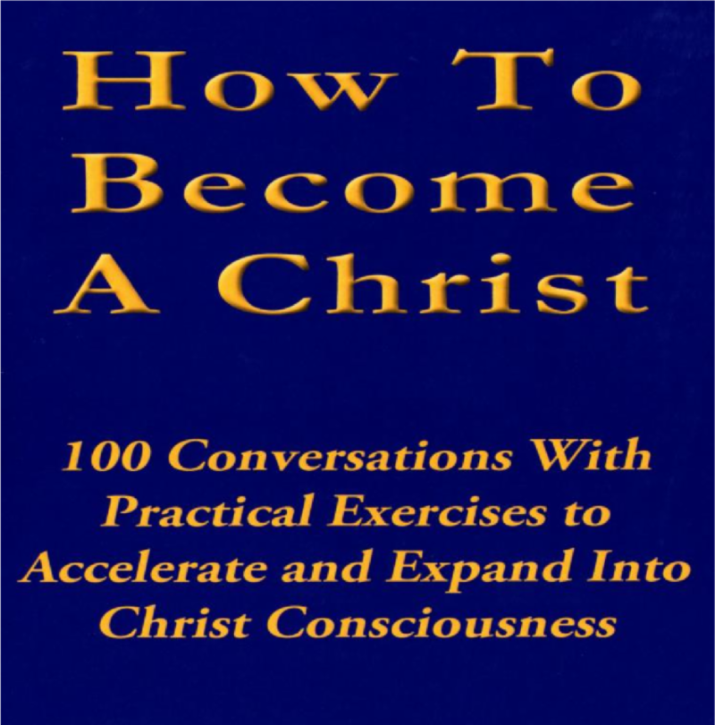 How to Become a Christ