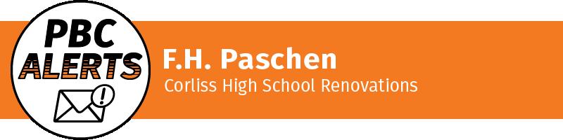 F.H. Paschen - Corliss High School Renovations