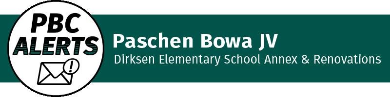 Paschen Bowa JV: Dirksen Elementary School Annex & Renovations