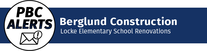 Berglund Construction - Locke Elementary School Renovations