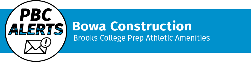 Bowa Construction - Brooks College Prep Athletic Amenities