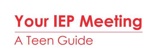 Your IEP Meeting a teen guide text