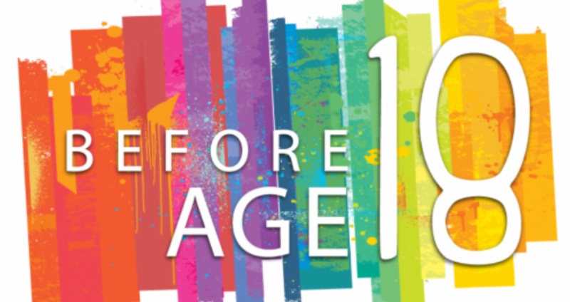 before age 18 text with a rainbow of colors behind.
