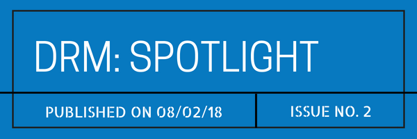 DRM Spotlight Published August 2 2018 Issue 2
