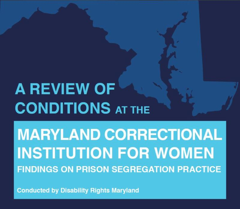 Report cover for A review of conditions at the Maryland Correctional Institution for Women