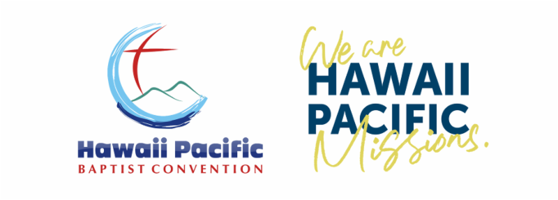 Hawaii Pacific Baptist Convention We Are Hawaii Pacific Missions
