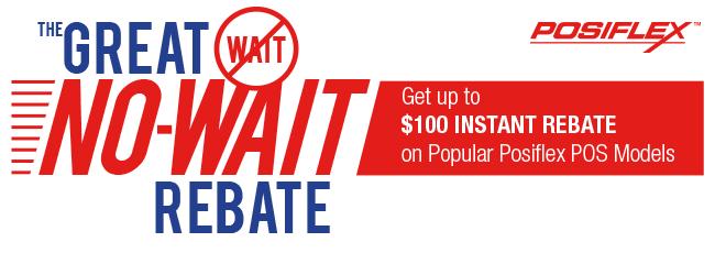 Get up to $100 INSTANT REBATE on popular Posiflex POS models