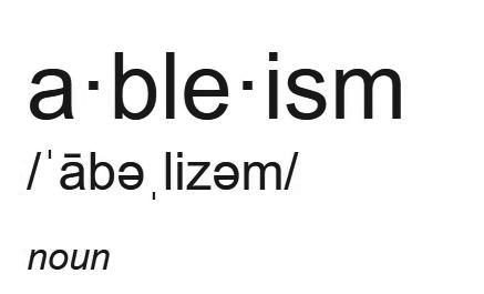 dictionary display of the word _ableism_