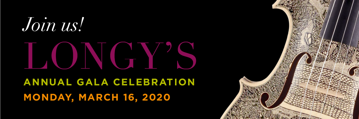 Join Us! Longys Annual Gala Celebration. Monday March 16 2020.