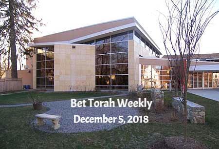 Bet Torah Weekly December 5 2018
