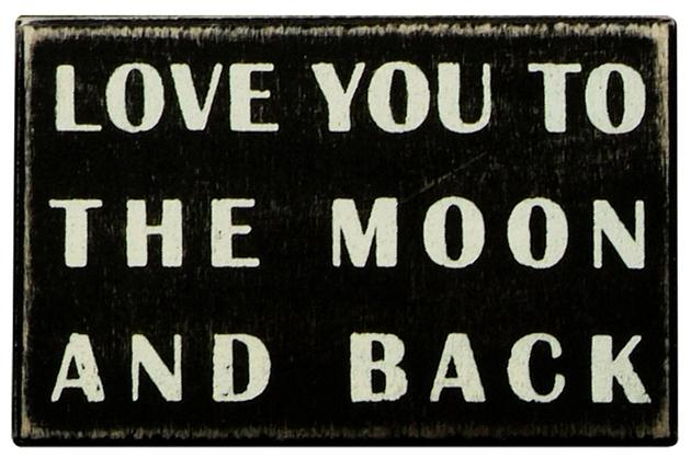 Wooden Box Sign - Love you to the moon and back