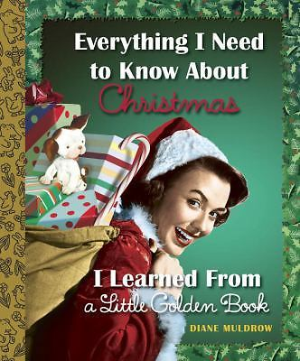 Everything I Need to Know About Christmas Golden Book