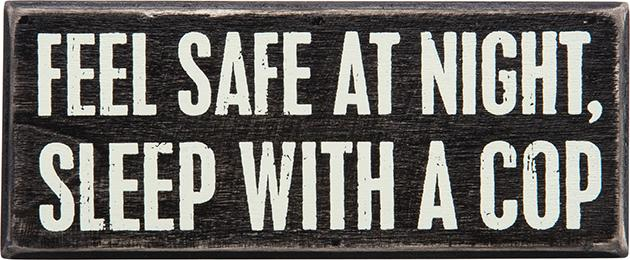 Wooden Sign - Feel Safe At Night