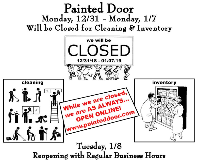 Painted Door will be closed for inventory and cleaning