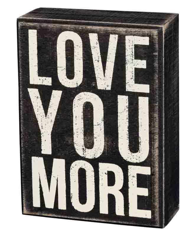 Wooden Sign - Love You More