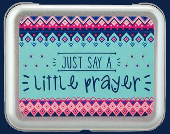Just Say A Little Prayer