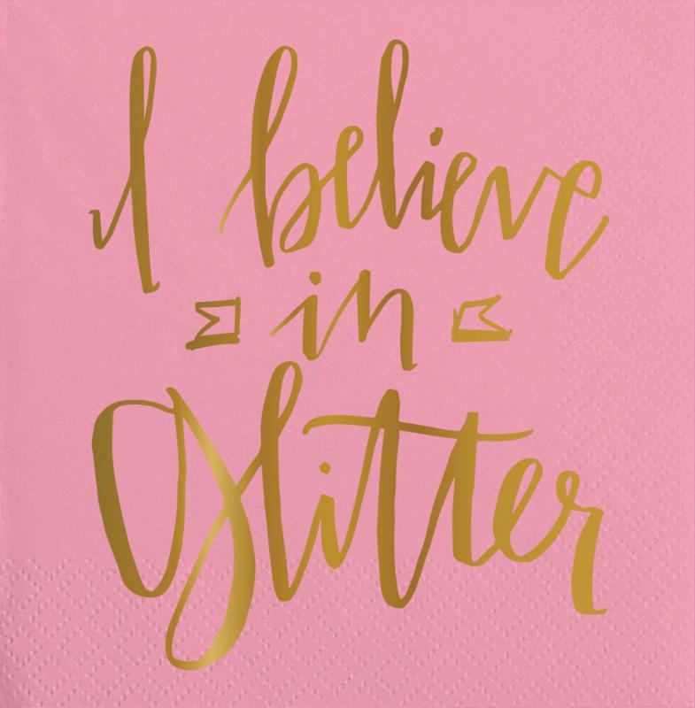 Slant Napkin - I believe in glitter