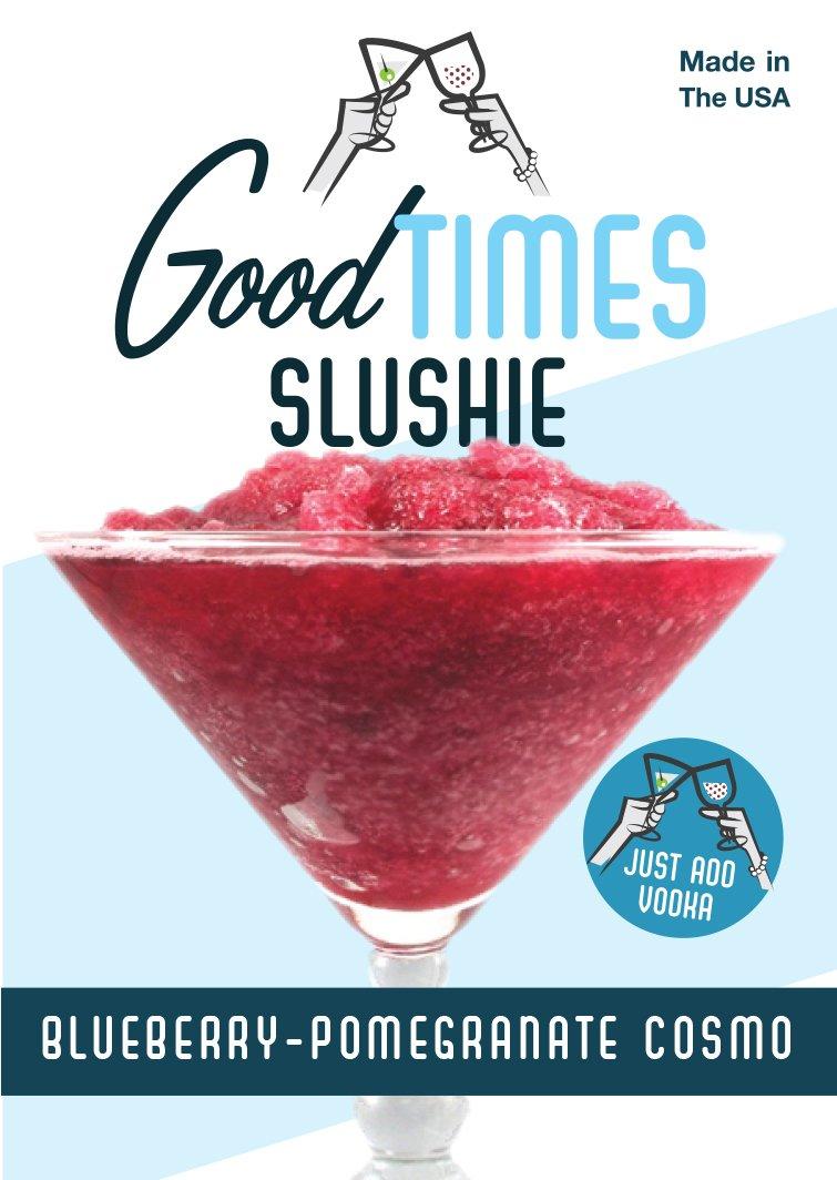 Good Times Slushie - Blueberry Pomegrante Cosmo