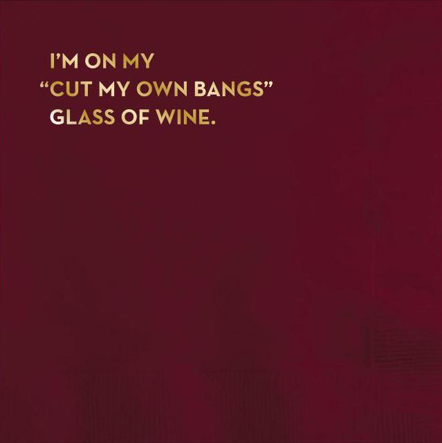 Beverage Napkin - I_m on my cut my own bangs