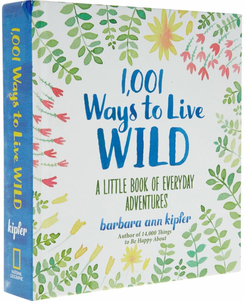 1001 Ways to Live Wild