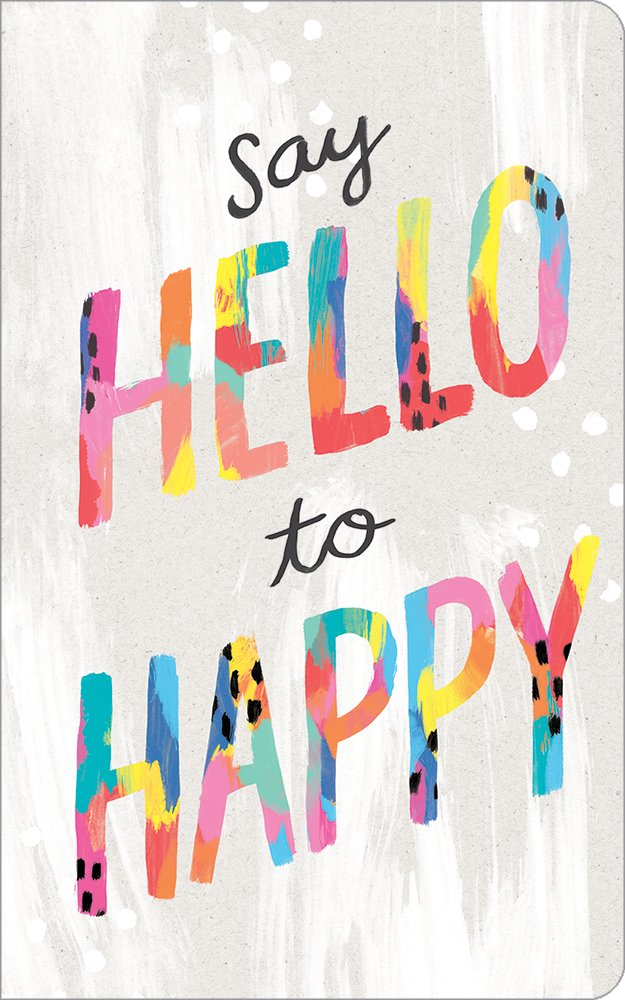 Say Hello to Happy Journal