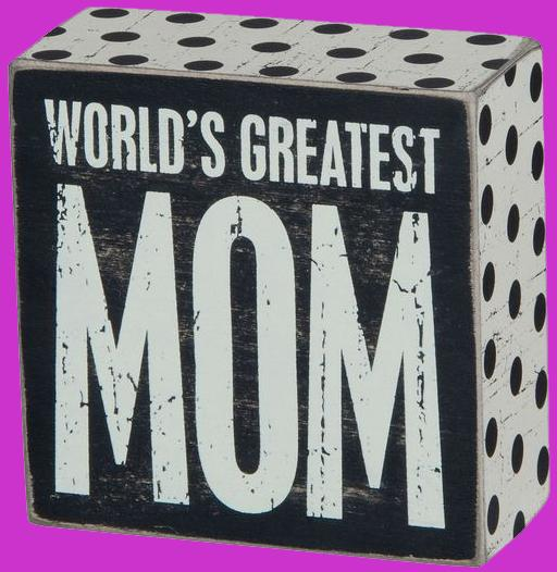 World's Greatest Mom Wooden Sign