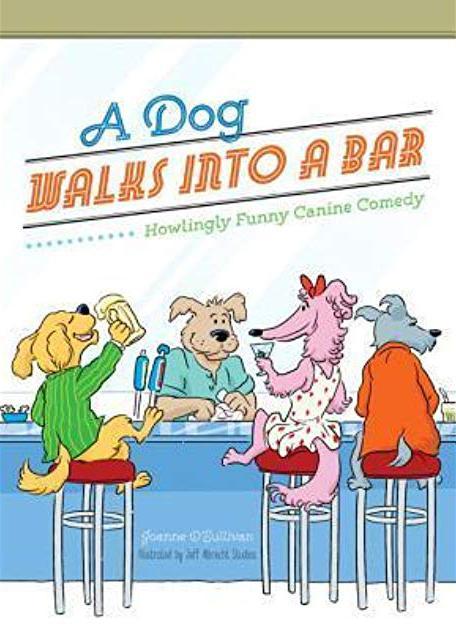 Book - A Dog Walks Into A Bar