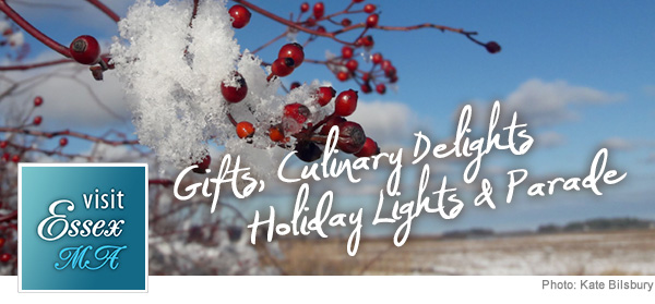 Visit Essex, MA - Gifts, Culinary Delights, Holiday Lights & Parade